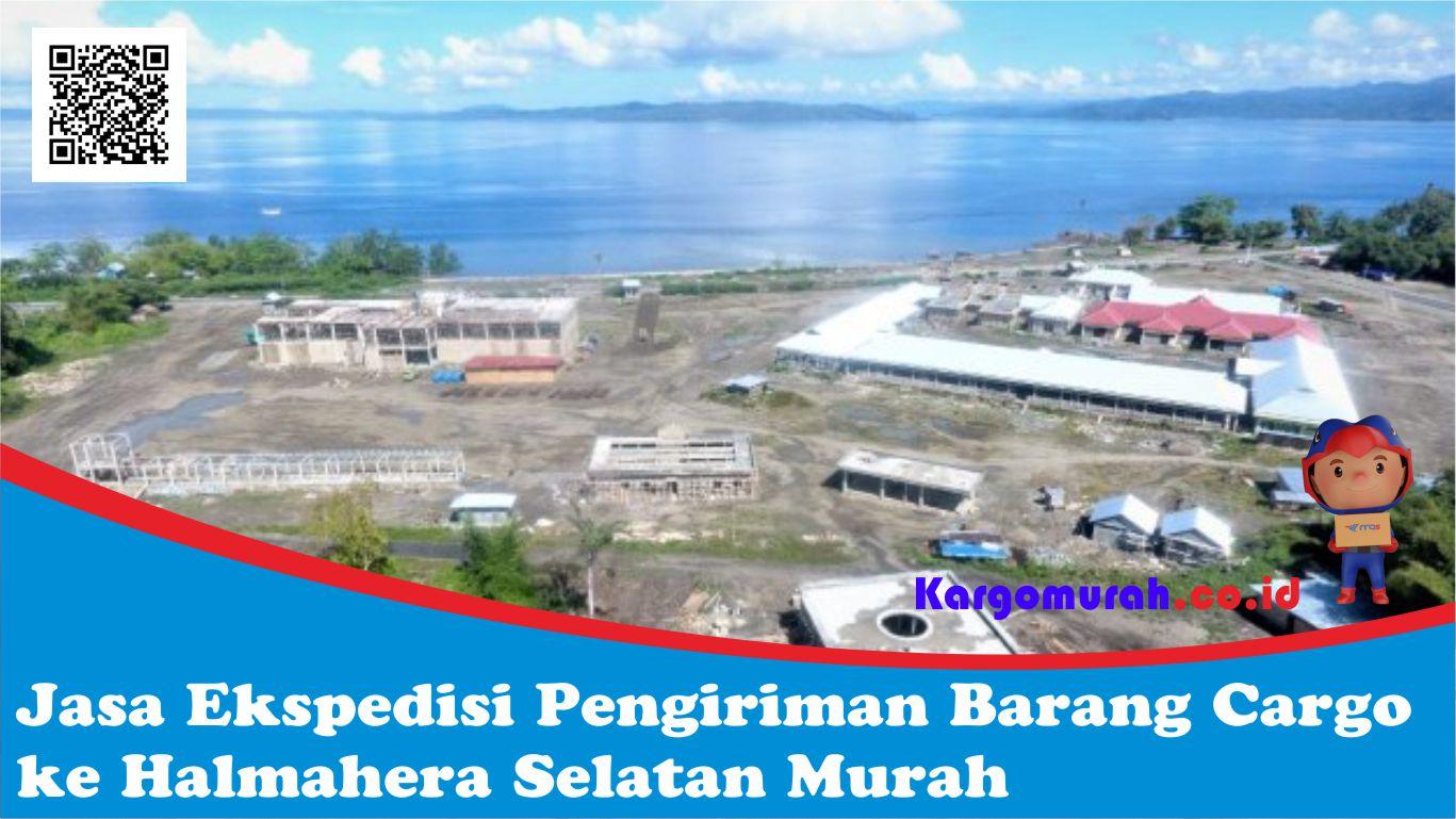 Jasa Ekspedisi Pengiriman Barang Cargo ke Halmahera Selatan Murah